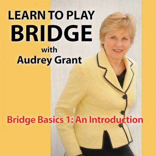 Bridge Basics 1: An Introduction (The Official Better Bridge Series) Audrey Grant